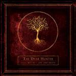 [正規店直輸入] The Dear Hunter(ザ・ディアー・ハンター)Act III Life And Death グッズマート