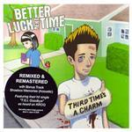 [正規店直輸入] Better Luck Next Time Third Times a Charm グッズマート